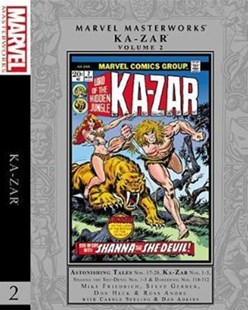 Marvel Masterworks: Ka-Zar Vol. 2 by Mike Friedrich, Steve Gerber, Carole Seuling (9781302909666) - HardCover - Graphic Novels Comics