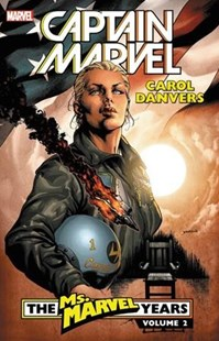 Captain Marvel - Carol Danvers - the Ms. Marvel Years 2 by Brian Reed, Aaron Lopresti, Greg Tocchini (9781302911744) - PaperBack - Graphic Novels Comics