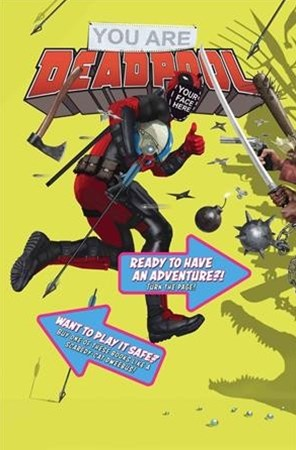 You Are Deadpool 1