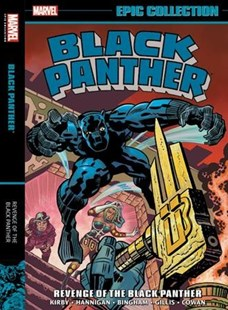 Black Panther Epic Collection by Jack Kirby, Ed Hannigan, Peter B. Gillis (9781302915421) - PaperBack - Graphic Novels Comics