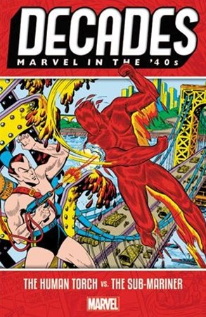 Marvel in the 40s - the Human Torch Vs. the Sub-mariner