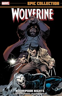 Wolverine Epic Collection: Madripoor Nights by Peter David, Chris Claremont, Gene Colan, John Buscema (9781302928483) - PaperBack - Graphic Novels Comics