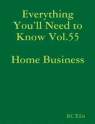 Everything You'll Need to Know Vol.55 Home Business