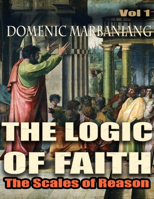 Logic of Faith: The Scales of Reason