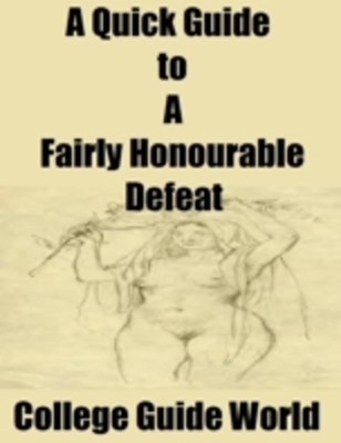 (ebook) Quick Guide to &quote;A Fairly Honourable Defeat&quote;