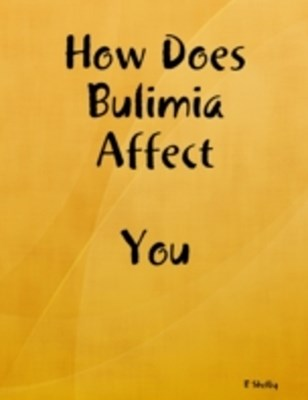 How Does Bulimia Affect You