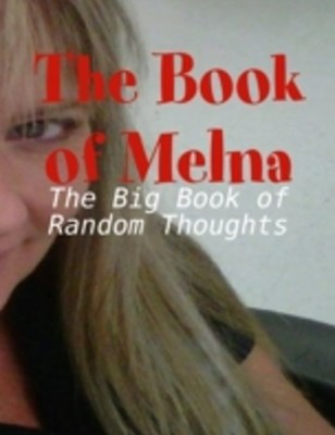 (ebook) Book of Melna - The Big Book of Random Thoughts