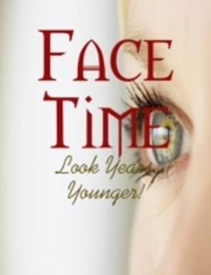 (ebook) Face Time - Look Years Younger!