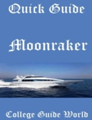 (ebook) Quick Guide: Moonraker
