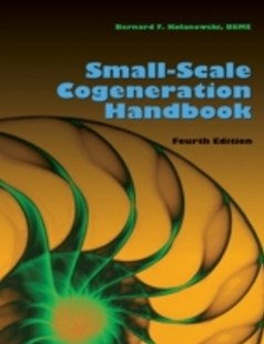 (ebook) Small-Scale Cogeneration Handbook: Fourth Edition - Science & Technology Engineering