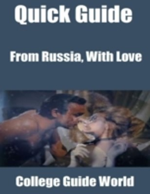 (ebook) Quick Guide: From Russia, With Love
