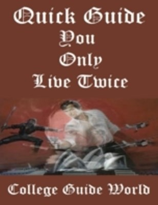 (ebook) Quick Guide: You Only Live Twice