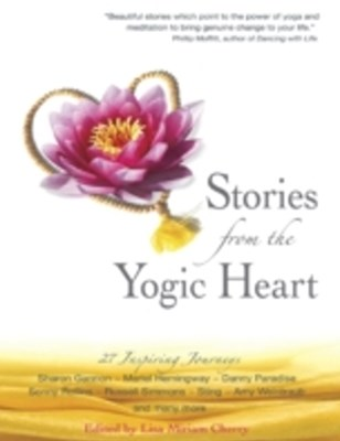 Stories from the Yogic Heart