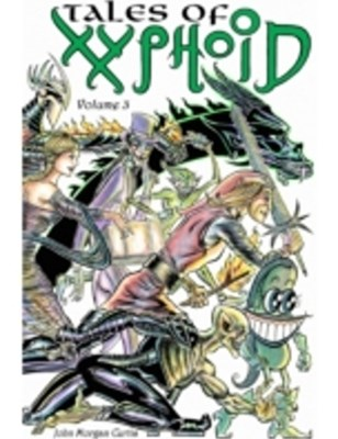 Tales of Xyphoid Volume 3