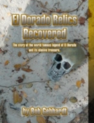 El Dorado Relics Recovered