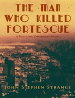 Man Who Killed Fortescue