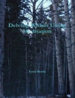 (ebook) Delving Within Using Meditation