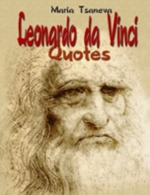 (ebook) Leonardo da Vinci: Quotes