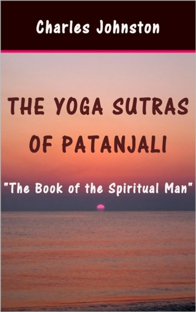 (ebook) Yoga Sutras of Patanjali: The Book of the Spiritual Man