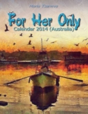 (ebook) For Her Only: Calendar 2014 (Australia)