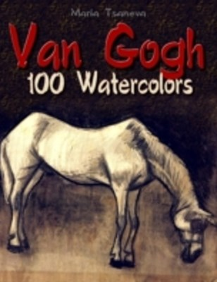 (ebook) Van Gogh: 100 Watercolors