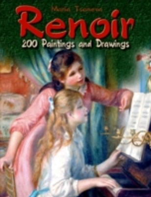 Renoir: 200 Paintings and Drawings