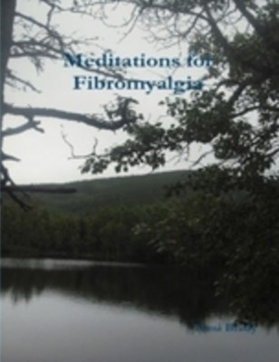 (ebook) Meditations for Fibromyalgia