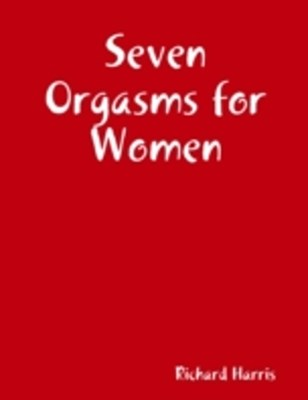 Seven Orgasms for Women