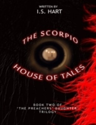 (ebook) Scorpio House of Tales : Book Two of' 'The Preachers' Daughter Trilogy'