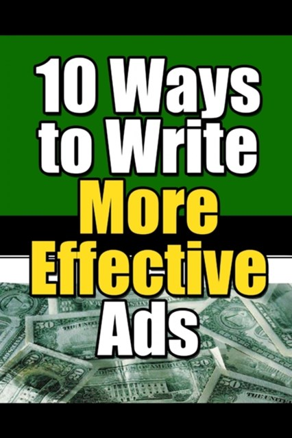 (ebook) 10 Ways to Write More Effective Ads
