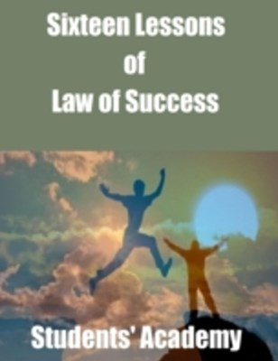Sixteen Lessons of Law of Success