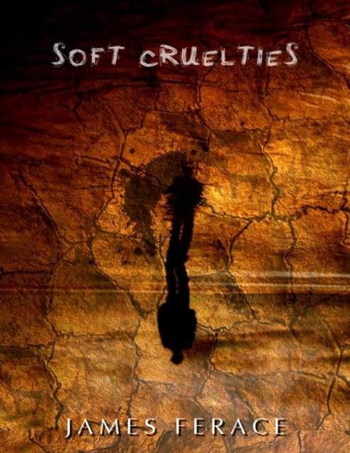 (ebook) Soft Cruelties