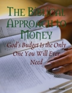 Biblical Approach to Money - God