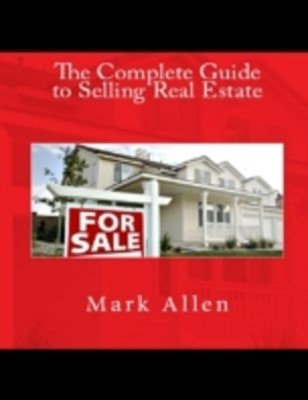 Complete Guide to Selling Real Estate