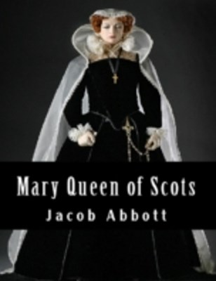 (ebook) Mary Queen of Scots
