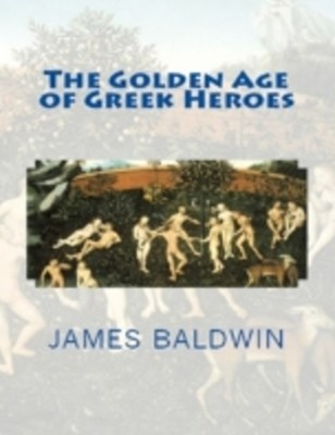 Golden Age of Greek Heroes