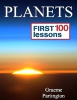 Planets: First 100 Lessons