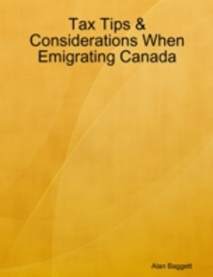 (ebook) Tax Tips & Considerations When Emigrating Canada