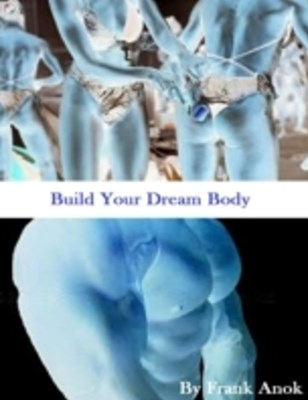 Build Your Dream Body