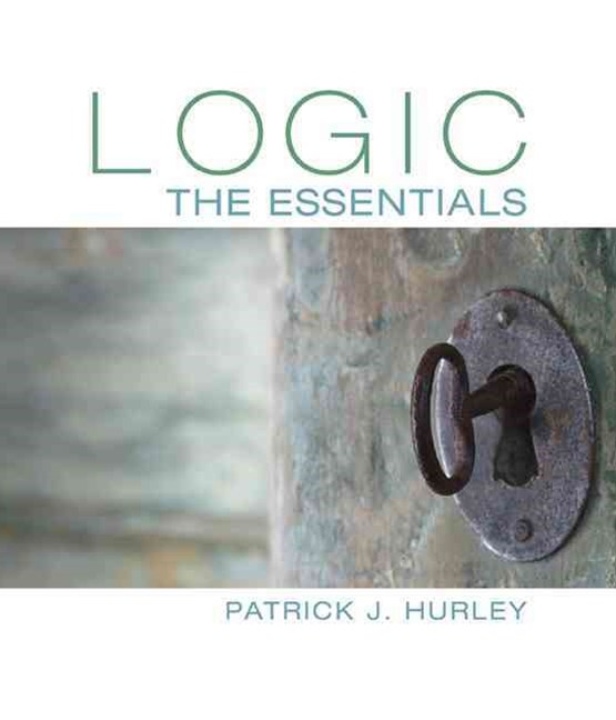 Logic : The Essentials
