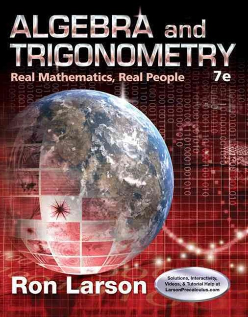 Algebra and Trigonometry : Real Mathematics, Real People