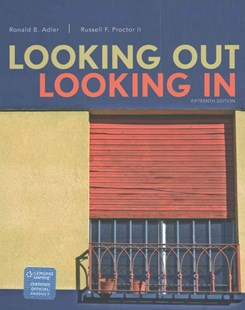 Looking Out, Looking In by Ronald B. Adler, Russell F. ProctorII (9781305076518) - PaperBack - Business & Finance Ecommerce