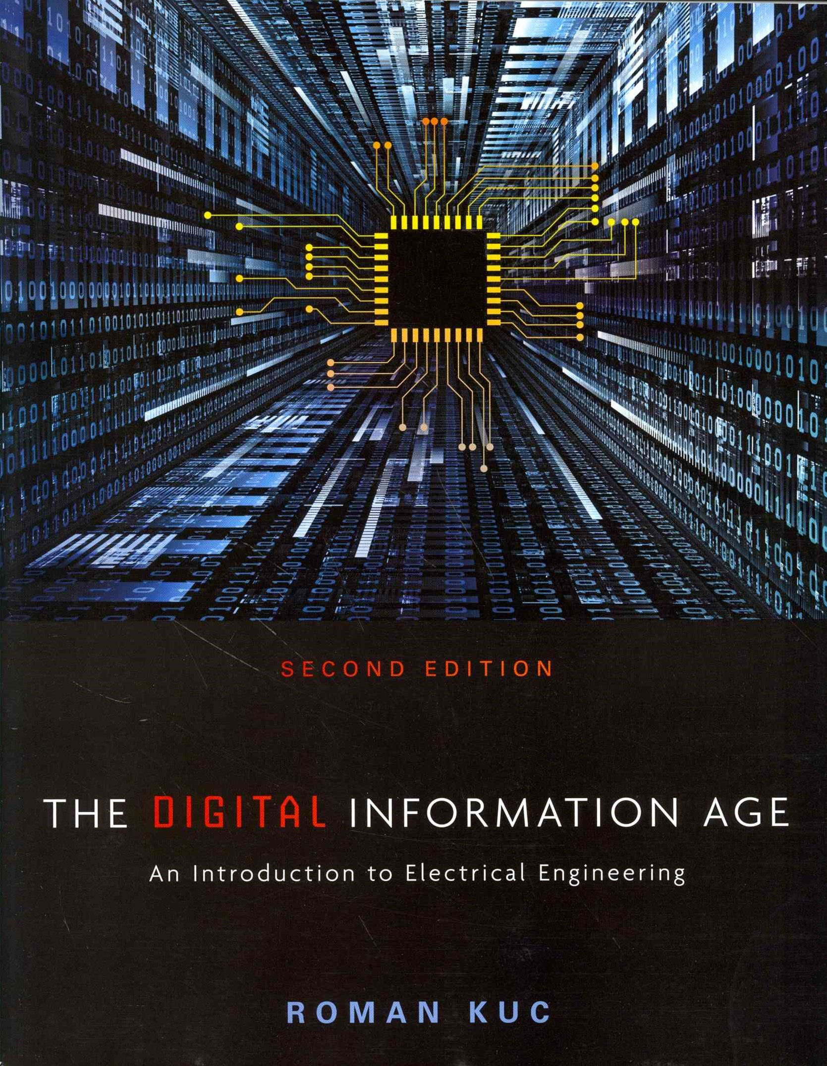 The Digital Information Age : An Introduction to Electrical Engineering