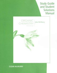 Study Guide with Student Solutions Manual for McMurry's Organic  Chemistry, 9th by John E. McMurry (9781305082144) - PaperBack - Education