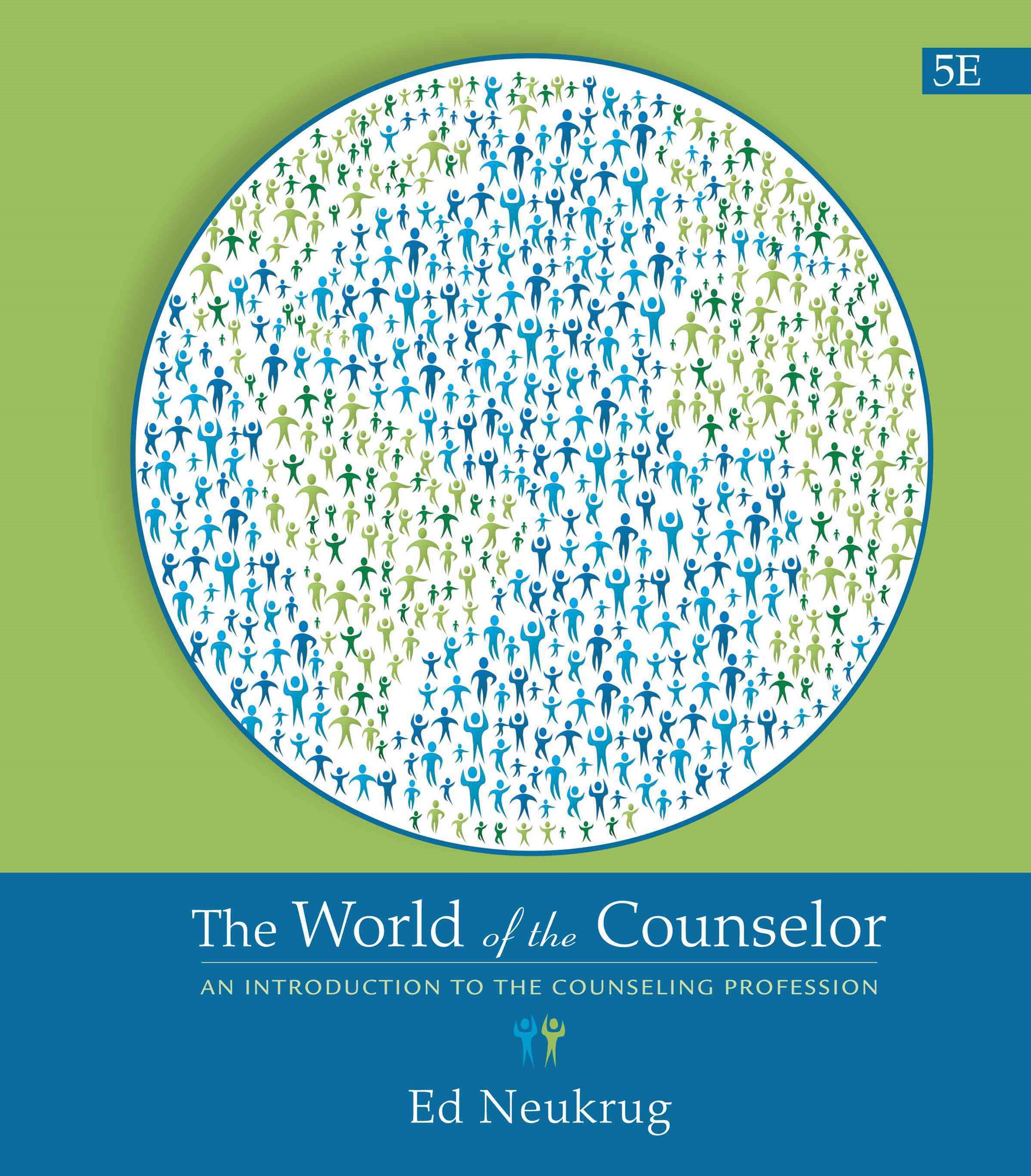 The World of the Counselor : An Introduction to the Counseling  Profession