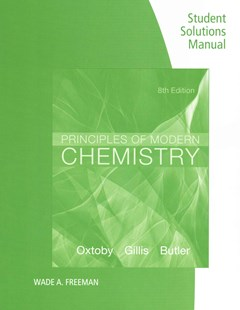 Student Solutions Manual for Oxtoby/Gillis/Butler
