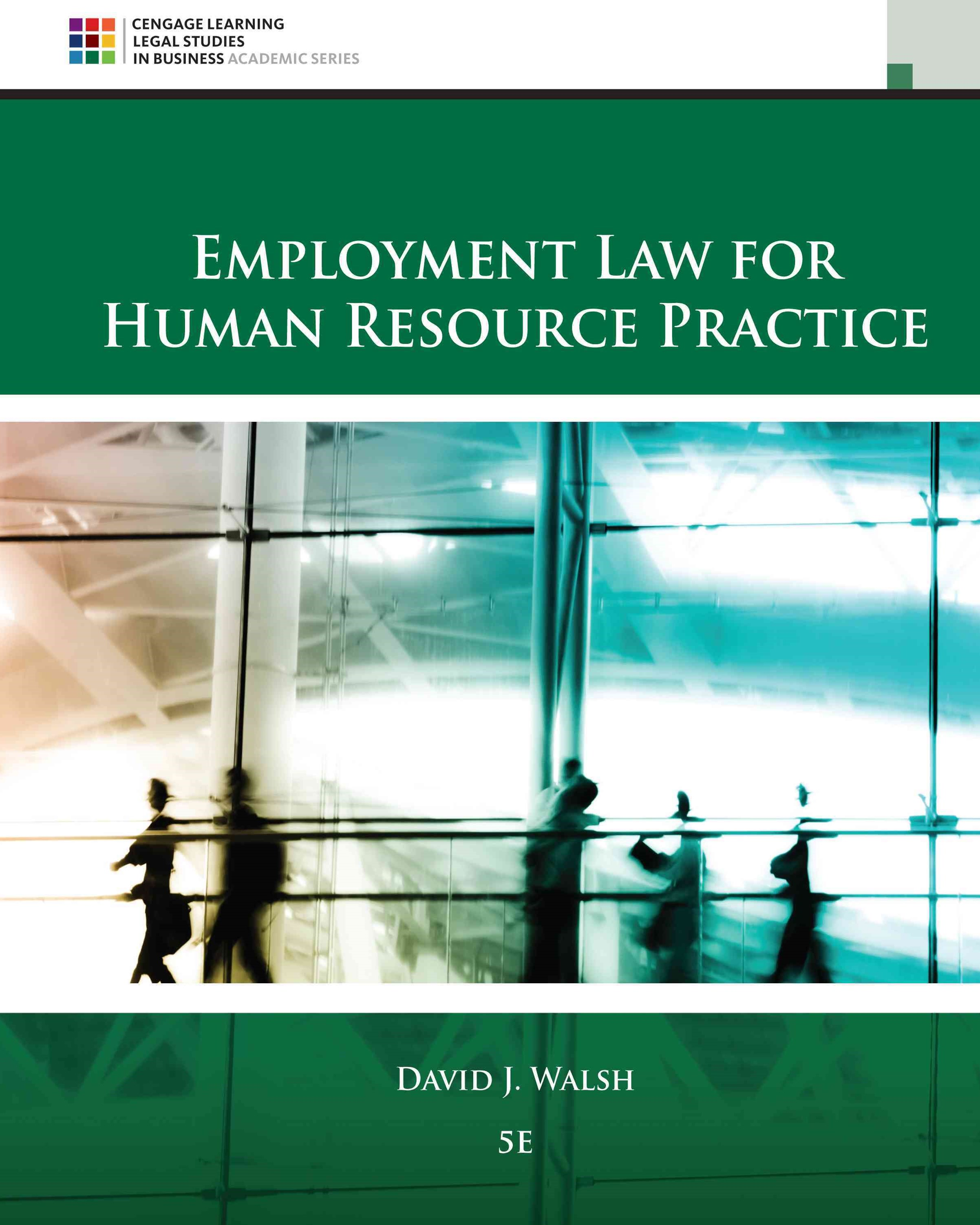 Employment Law for Human Resource Practice