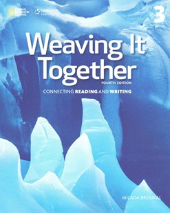 Weaving It Together 3 by Milada Broukal (9781305251663) - PaperBack - Language