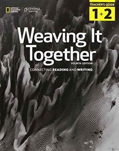 Weaving It Together 1 & 2: Teacher