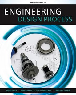 Engineering Design Process by Tamer Shahin, Sangarappillai Sivaloganathan, Tamer M. Shahin (9781305253285) - PaperBack - Science & Technology Engineering